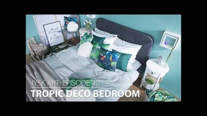 JYSKart Episode 40: Tropic Bedroom Deco