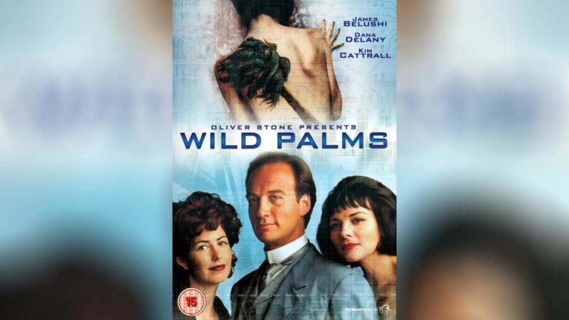 Дикие пальмы (1993) | Wild Palms