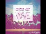 Alexey Lisin (ft.Valkiry Forrest)-Juis De La Vie