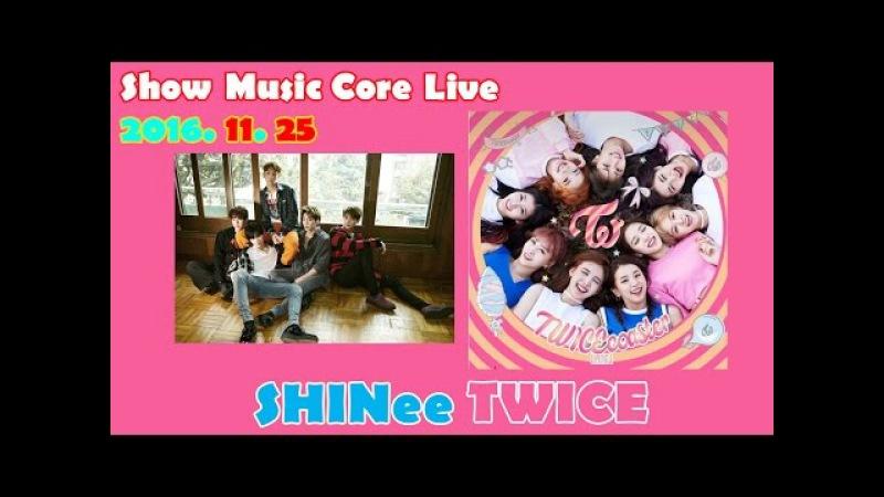 Show Music Core Live ★ TWICE, SHInee, MAMAMOO, BTOB, B.A.P 20161125