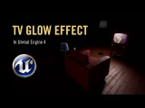 TV Glow Effect in Unreal Engine 4