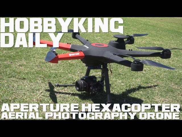 HobbyKing Super Daily - Aperture Hexacopter Aerial Photography Drone (RTF)
