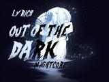 NightcOrE - Out Of the Dark - lyrics (Metal Cover)