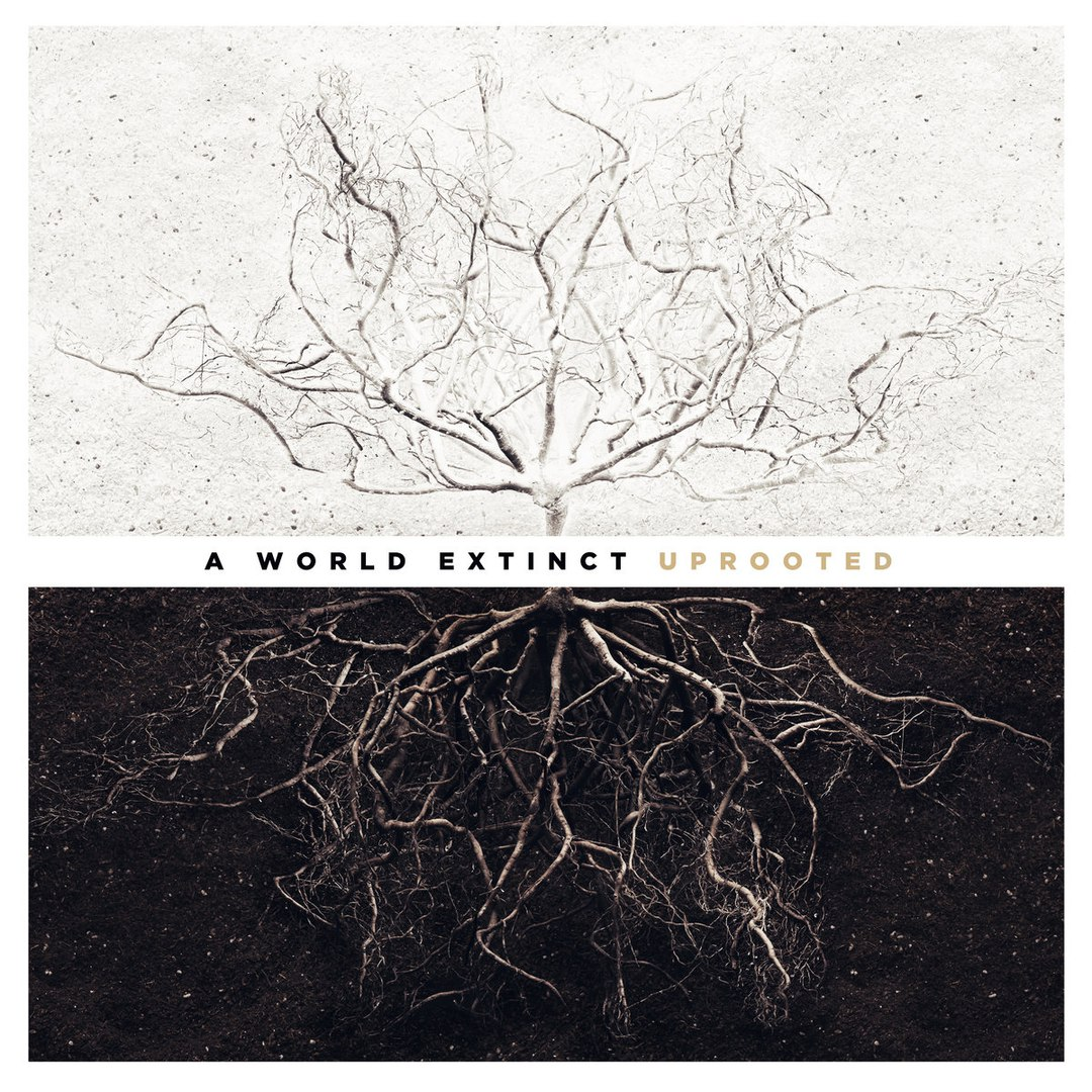 A World Extinct - Uprooted (2016)