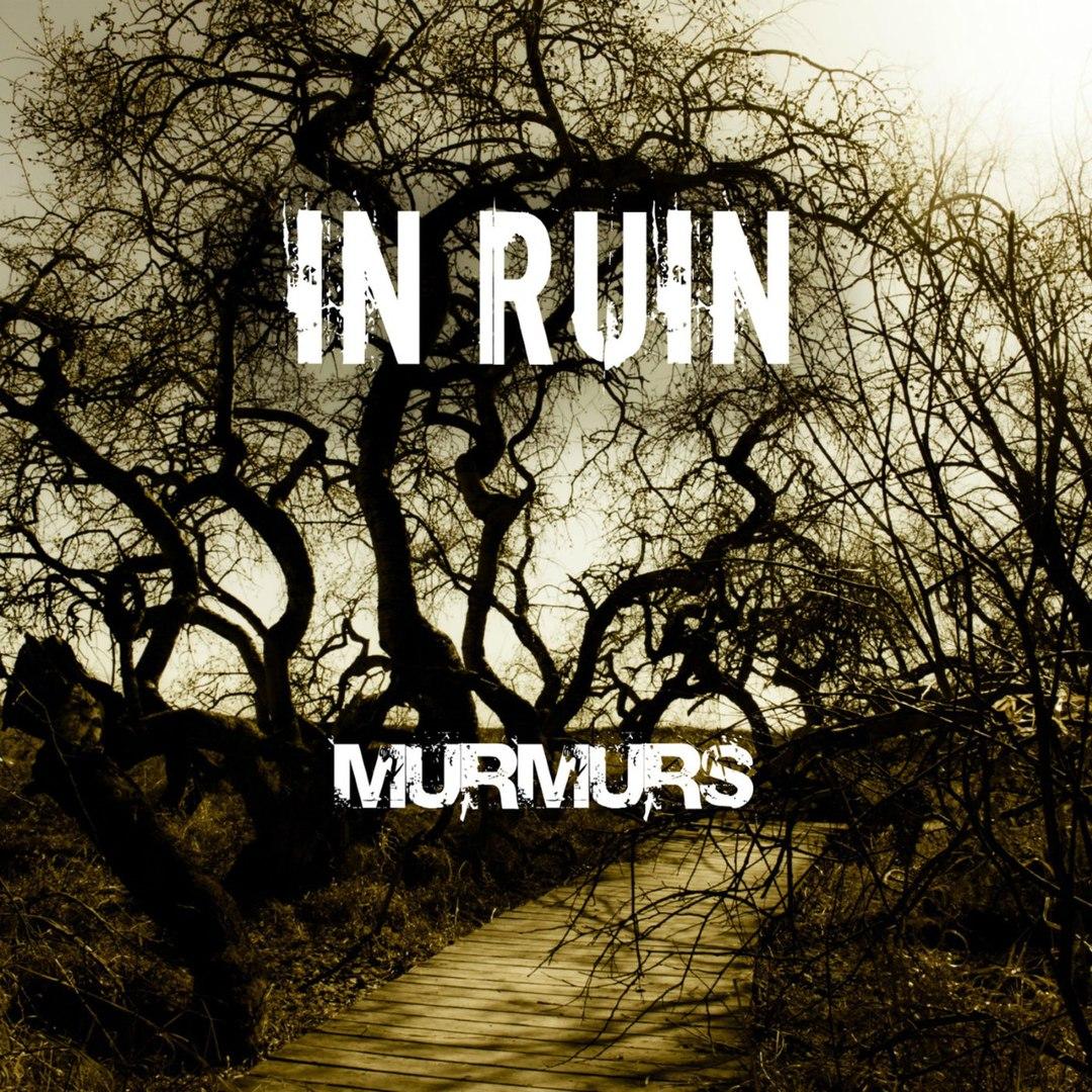 In Ruin - Murmurs (2016)
