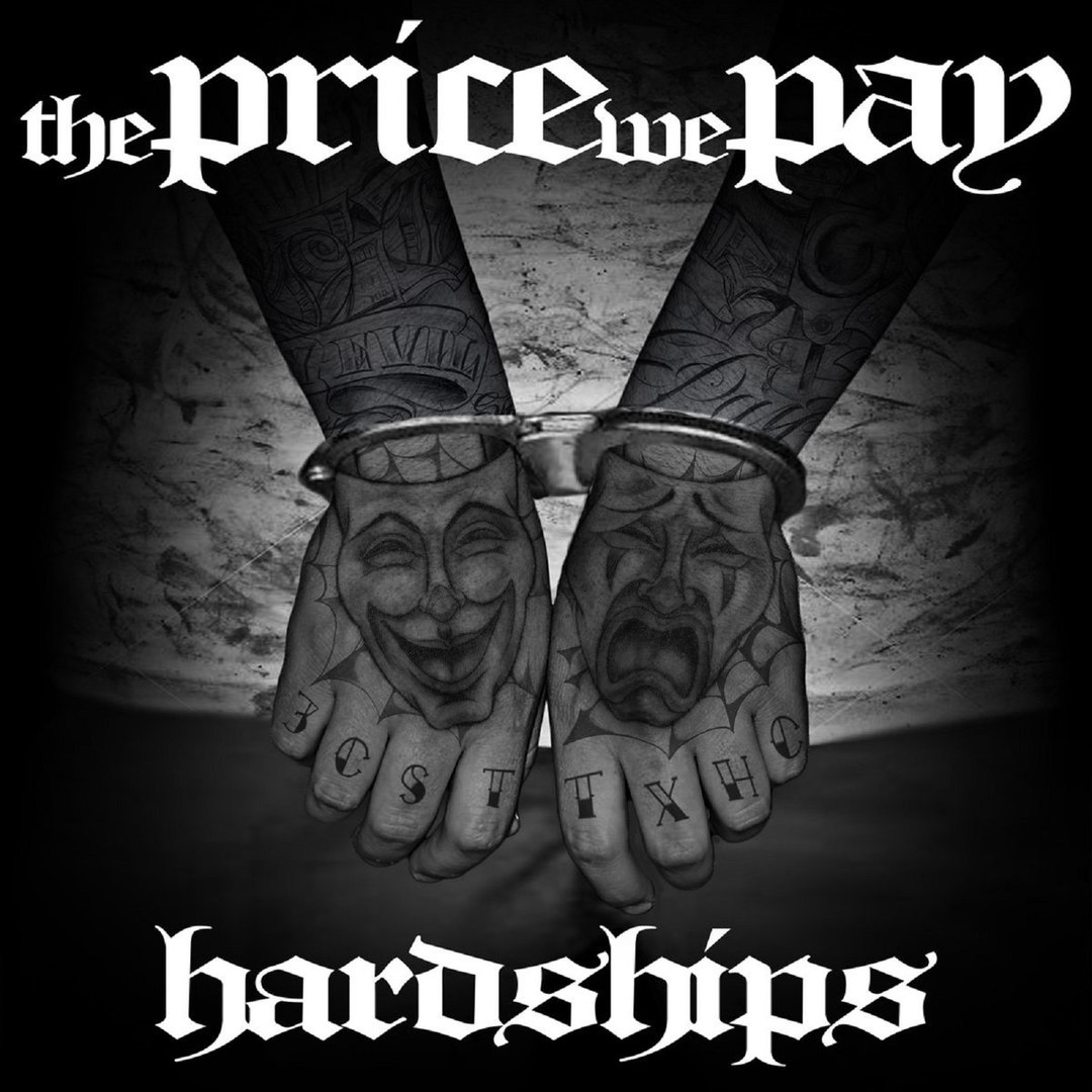 The Price We Pay - Hardships (2016)