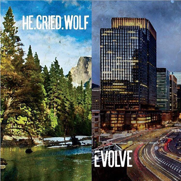He.Cried.Wolf - Evolve (2016)