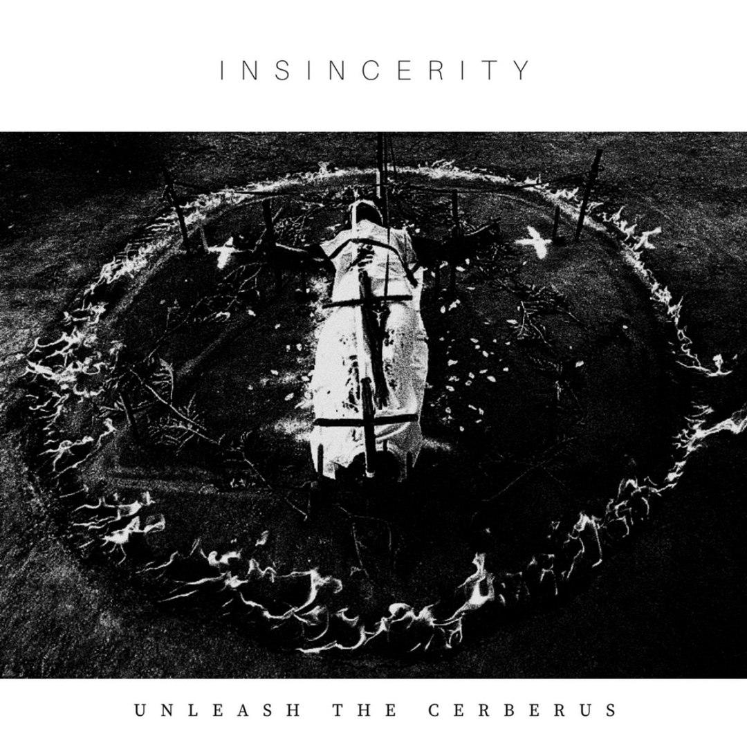 Unleash The Cerberus - Insincerity (2016)