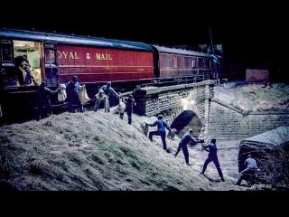 Великое ограбление поезда (2013) - ТРЕЙЛЕР