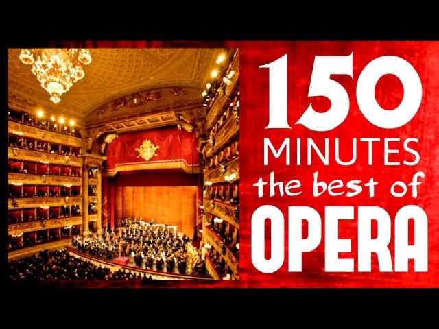 ★★ 150 Minutes ★★ The best of Opera Carmen Traviata Così fan Tutte Aida etc etc HD