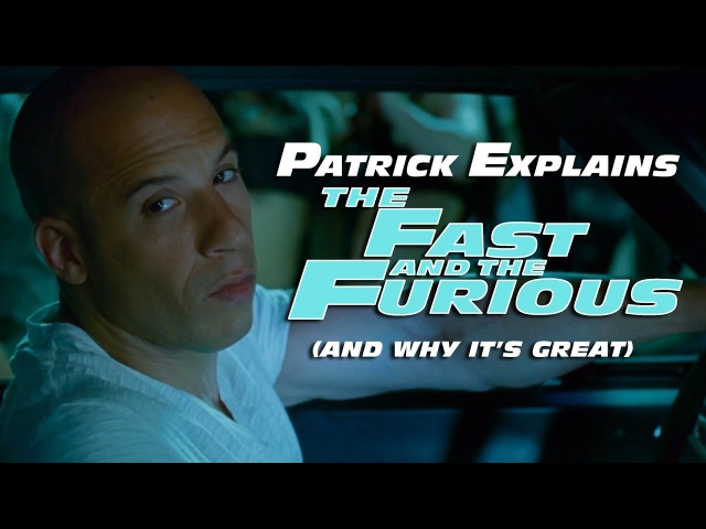 Patrick Explains THE FAST AND THE FURIOUS and Why It's Great