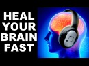 BRAIN HEALING SOUNDS HEALED MILLIONS ALREADY MUST TRY !