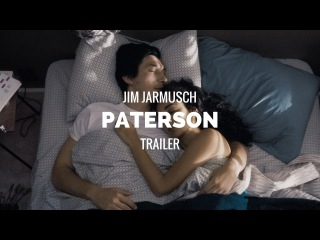PATERSON - Trailer (Jim Jarmusch, Adam Driver Film) 2016