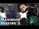 Maximum Hipfire 2 - We Are Squad - Short 10