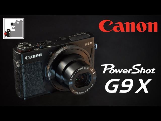 Canon G9X | самый компактный из топовых.