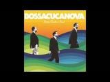 Bossacucanova feat. Marcela Mangabeira - Ficar