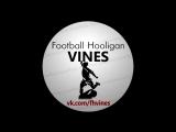 Football Hooligan Vines #3  by LIME