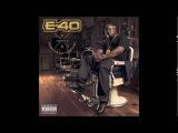 E-40 - Sellin' Dope Ain't Fun (feat Mack 10)