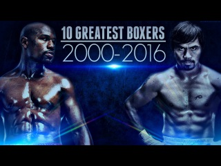 10 Greatest Boxers 2000-2016 (HBO Boxing Legends)