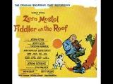Fiddler on the Roof - Full Album