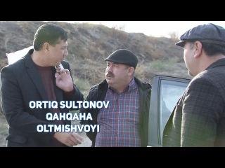 Ortiq Sultonov va Qahqaha - Oltmishvoy   Ортик Султонов ва Кахкаха - Олтмишвой