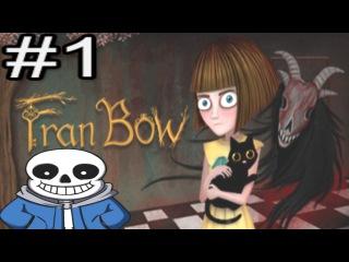 Fran Bow - Дом Безумия #1 + ваши комментарии