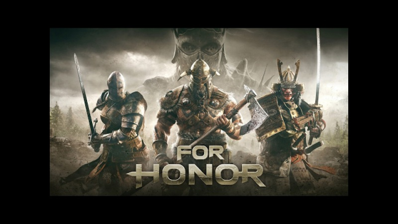 [Стрим] For Honor - Открытый бета тест (Open beta)