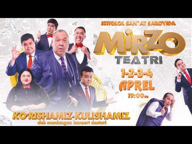 Afisha - Mirzo teatri - 1-2-3-4-aprel kunlari konsert beradi 2017