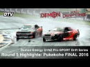 Highlights D1NZ Pro SPORT Drift Series R5 Pukekohe FINAL 2016 Season