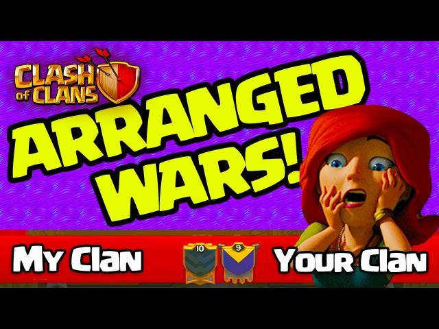 ARRANGED WARS! Clash of Clans UPDATE Plans!