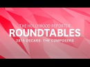 Trent Reznor, Hans Zimmer, Danny Elfman and more Composers for THR's Roundtable | Oscars 2015