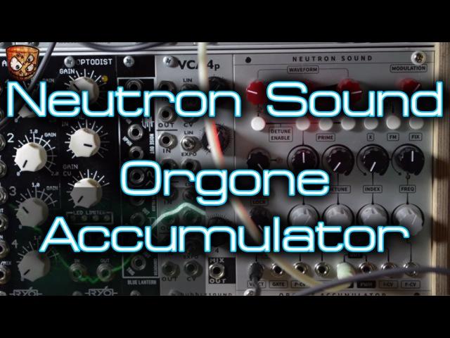 Neutron Sound - Orgone Accumulator