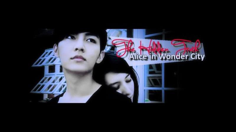 Alice in Wonder City ● the hidden truth Ting Yu Die Fei