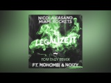 Nicola Fasano &amp Miami Rockets - Legalize It feat. Mohombi &amp Noizy (Tom Enzy Remix) Cover Art