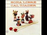 Cal Tjader - Sally's Tomato