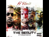 G-unit - I Don't Fuck With You