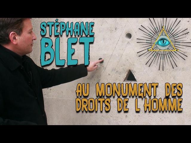 Franc maçonnerie Stéphane Blet analyse le monument des Droits de l'homme