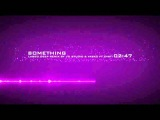 JTI Studio &amp Vask0 ft Cveti - Something (Lasgo Cover)
