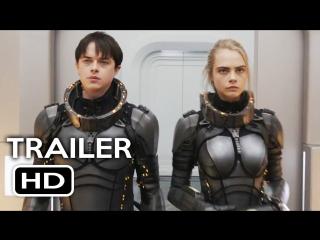 Валериан и город тысячи планет - Русский Трейлер 2 (2017)
