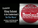 King Salami  The Cumberland 3 Do the Wurst