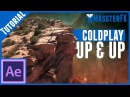 Coldplay Up&Up en After Effects || Tutorial