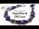 SuperDuo Old Lace Bracelet