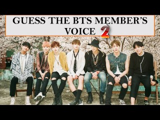 GUESS THE BTS MEMBER VOICE 2