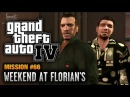 GTA 4 - Mission #66 - Weekend at Florian's (1080p)