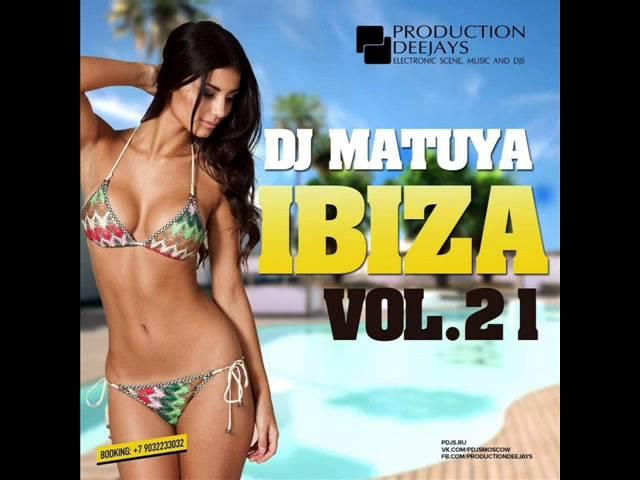 Dj Matuya From Ibiza With Love