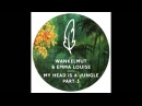 Wankelmut Emma Louise - My Head Is A Jungle (MK Trouble Dub)