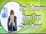 How To Remove Items From Credit Report, Whats A Good Credit Score, Apply For Credit Card With Bad Cr