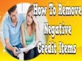 How To Remove Negative Credit Items, How Is Credit Score Calculated, Credit Cards For Bad Credit