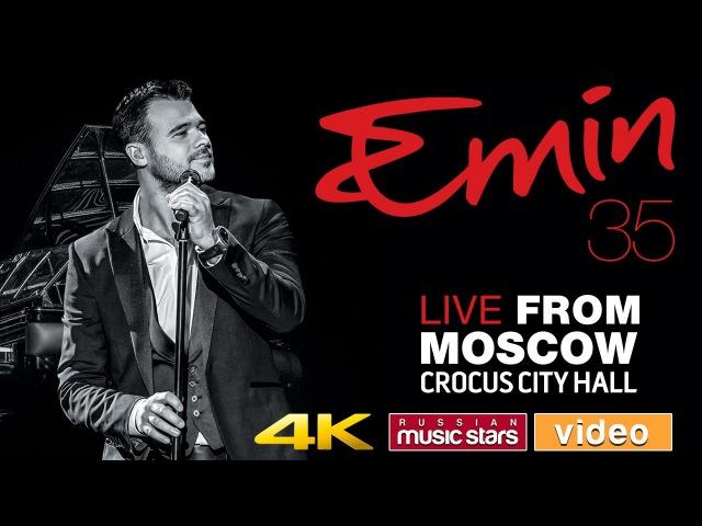 Emin — 35 ♫ Юбилейный концерт в Crocus City Hall / 4K