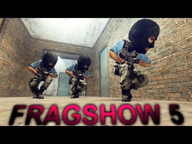 FRAGSHOW 5 - UCP 8.1,3 - SHANDORI